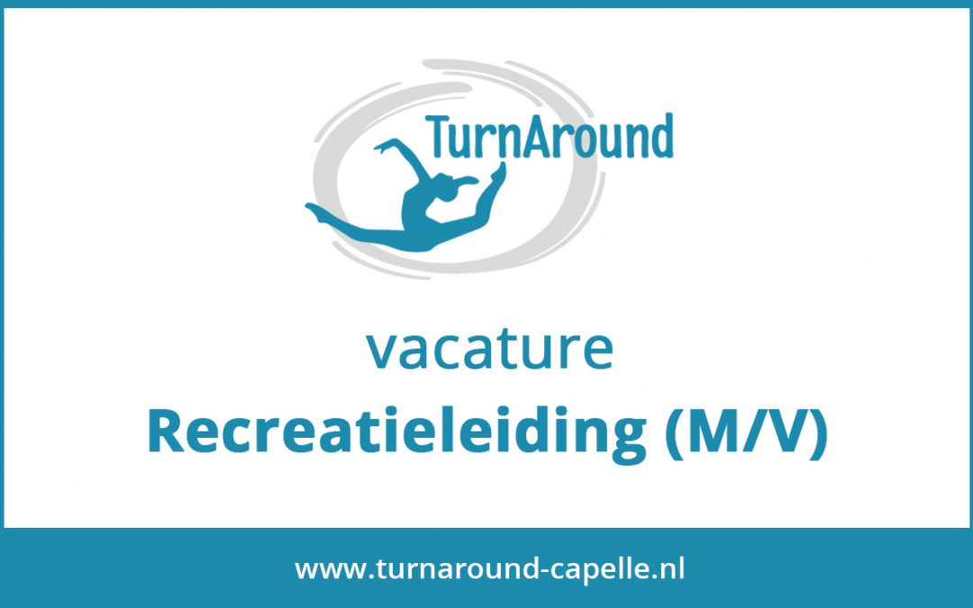 Vacature Recreatieleiding (M/V)